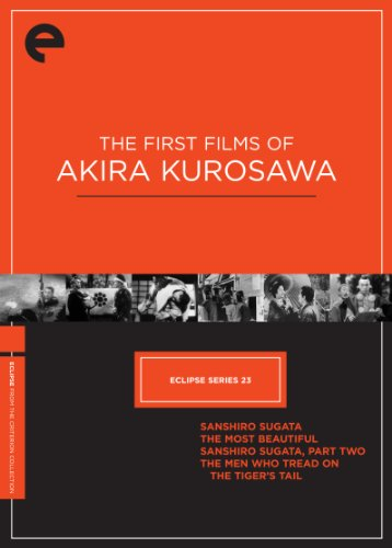 Eclipse Series 23: The First Films of Akira Kurosawa (Sanshiro Sugata / The Most Beautiful / Sanshiro Sugata, Part Two / The Men Who Tread on the Tiger's Tail) (The Criterion Collection) by Image Entertainment