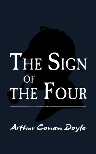 The Sign of the Four: Original and Unabridged pdf