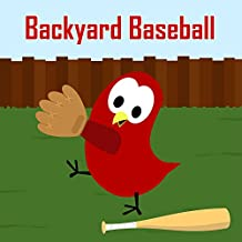 Backyard Baseball (Sammy the Bird Book)