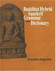 Buddhist Hybrid Sanskrit Grammar And Dictionary