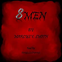8Men Audiobook by Marcus Smith Narrated by Paul Leonard