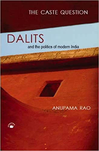 the caste question rao anupama