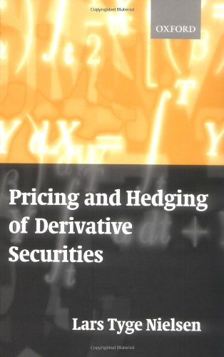 Pricing and Hedging of Derivative Securities by Oxford University Press