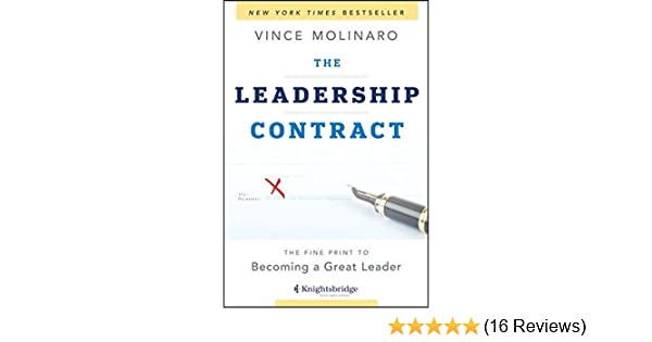 The Leadership Contract The Fine Print To Becoming A Great Leader
