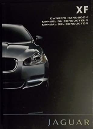 amazon com 2011 jaguar xf owner manual jaguar automotive books rh amazon com jaguar xf 2011 user manual Jaguar S Type Repair Manual