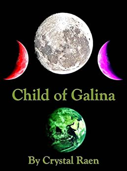 Child of Galina by [Raen, Crystal]