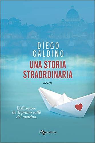 Recensione - Una storia straordinaria di Diego Galdino