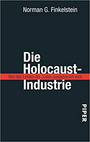 Book Die Holocaust-Industrie. by Norman G. Finkelstein (2002-06-30)