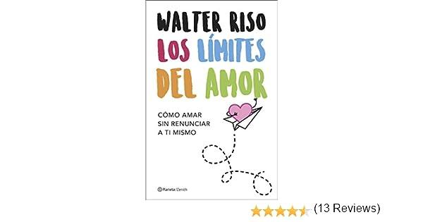 Los límites del amor: Cómo amar sin renunciar a ti mismo eBook ...