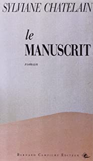 Le manuscrit : roman