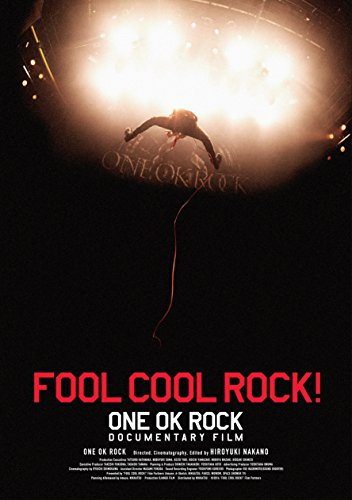 ONE OK ROCK/FOOL COOL ROCK! ONE OK ROCK DOCUMENTARY FILM