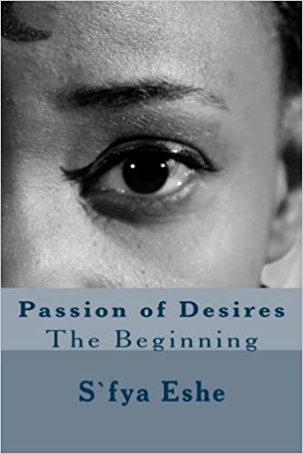 Passion of Desires: The Begnning