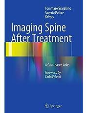 Imaging Spine After Treatment: A Case-based Atlas