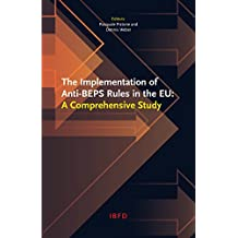 The Implementation of Anti-BEPS Rules in the EU: A Comprehensive Study