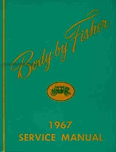 body by fisher 1967 service manual general motors amazon com books rh amazon com Alfa Remeo Service Repair Manuals Service Repair Manuals Online