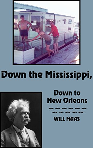 Down the Mississippi, Down to New Orleans (Down The Mississippi Down To New Orleans)