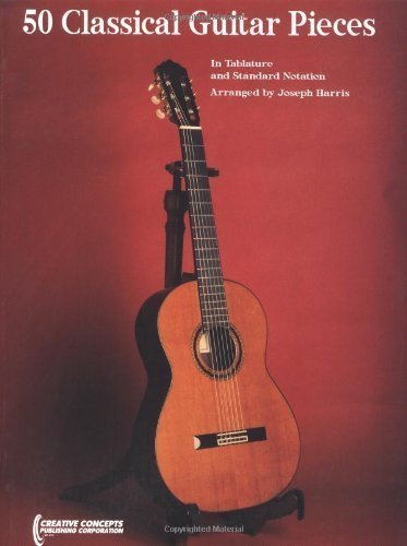 (50 Classical Guitar Pieces - In Tablature and Standard Notation by Harris, Joseph (2/1/2000))
