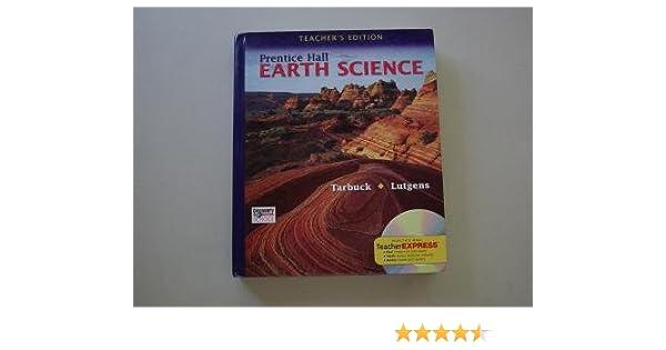 Prentice Hall Earth Science TEACHER S EDITION Tarbuck