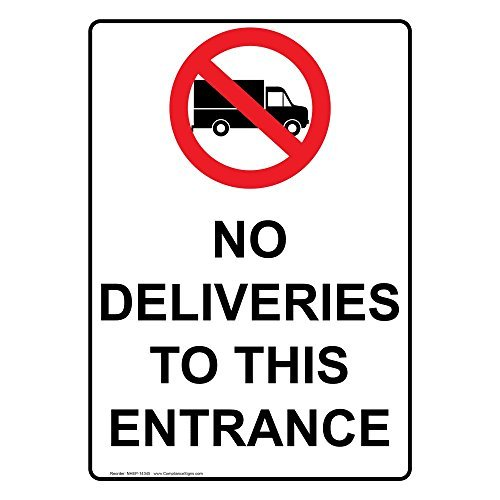 Aluminum No Deliveries To This Entrance Sign, 18'' x 12''in. with English Text and Symbol, White by Herty by WenNuNa