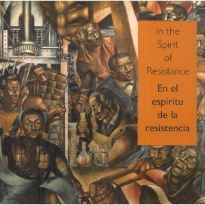 In the Spirit of Resistance : African-American Modernists & the Mexican Muralist School