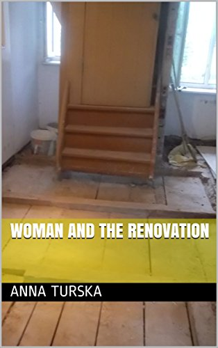Woman and the renovation by [Turska, Anna]