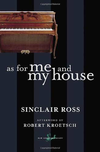 as-for-me-and-my-house-by-sinclair-ross-jan-8-2008