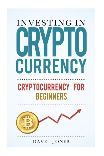 Investing in Cryptocurrency: Cryptocurrency for Beginners: cryptocurrency investment, cryptocurrency investing trading, investing in cryptocurrency, cryptocurrency trading, cryptocurrency mining