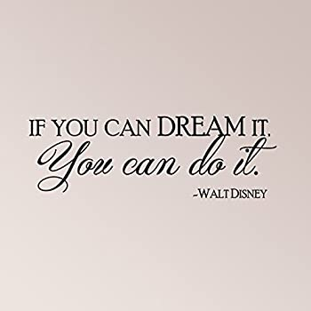 Walt Disney Christmas Quotes.35 X12 If You Can Dream It You Can Do It Walt Disney Wall Decal Sticker Art Home Decor