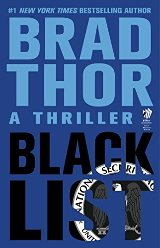 Black List: A Thriller (The Scot Harvath Series Book 12) by [Thor, Brad]