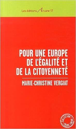 En ligne téléchargement gratuit Pour une Europe de l'égalité et de la citoyenneté epub pdf