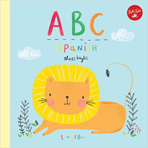 Little Concepts: ABC Spanish: Take a fun journey through the alphabet and learn some Spanish!