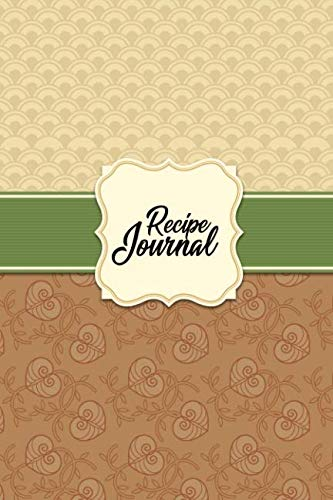 Recipe Journal: Vintage Oriental Love Blank Recipe Book to Write In Favorite Recipes and Notes. Cute Personalized Empty Cookbook Gift for Baking and ... for Special Recipes and Notes. (Pretty Gifts) -
