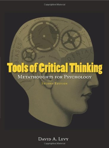 Tools of Critical Thinking: Metathoughts for Psychology (Second edition) 2nd edition by David A. Levy (2009) Paperback PDF