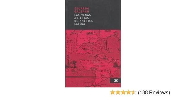 Las venas abiertas de America Latina [2006] Tapa blanda: Amazon.com: Books