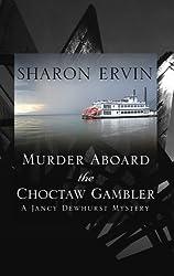 Murder Aboard the Choctaw Gambler: A Jancy Dewhurst Mystery