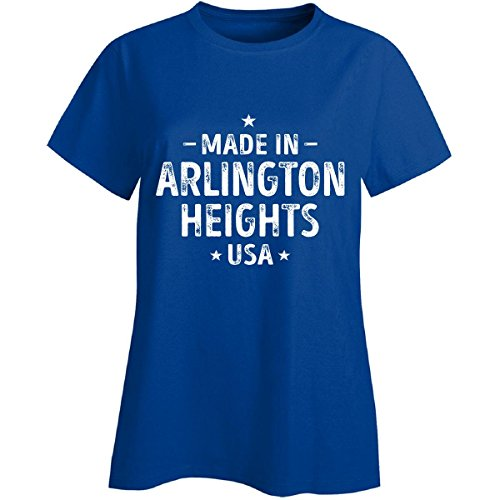Made In Arlington Heights City, Usa. Cool Gift - Ladies T-shirt Royal S (Arlington Heights City)