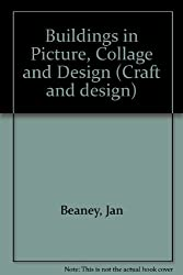Buildings in Picture, Collage and Design (Craft and design)