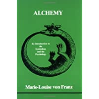 Alchemy: An Introduction to the Symbolism and the Psychology