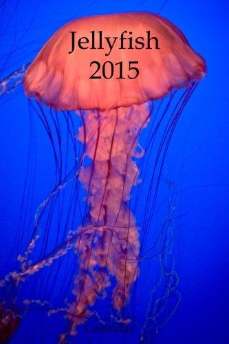 Jellyfish 2015 Calendar