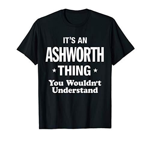 Ashworth Thing Family Last Name Funny T-Shirt