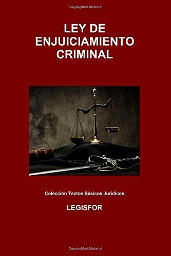 Ley De Enjuiciamiento Criminal: 3.ª Edición . Colección Textos Básicos Jurídicos