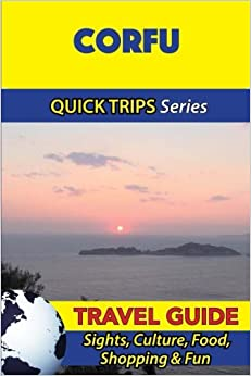 ~FREE~ Corfu Travel Guide (Quick Trips Series): Sights, Culture, Food, Shopping & Fun. Consumer Projects Compra October Figure monitor Jones