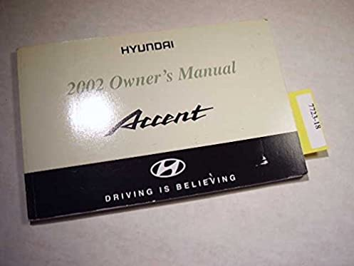 2002 hyundai accent owners manual hyundai amazon com books rh amazon com 2002 hyundai elantra service manual 2002 hyundai elantra owners manual