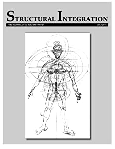 Structural Integration: The Journal of the Rolf Institute, July 2015