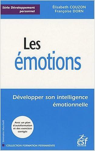 En ligne Les émotions : Développer son intelligence émotionnelle pdf