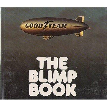 The Blimp Book (Goodyear Blimp)