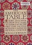The American Table, Ronald Johnson, 0688022480