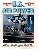 U. S. Air Power, Consumer Guide Editors, 0517675919