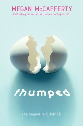 Thumped (Bumped Book 2)