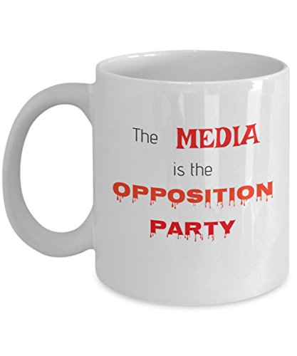 THE MEDIA IS THE OPPOSITION PARTY political satire mug, perfect gift for all conservative leaning friends timely edgy current